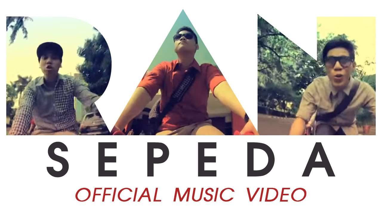 RAN - Sepeda (Official Music Video)