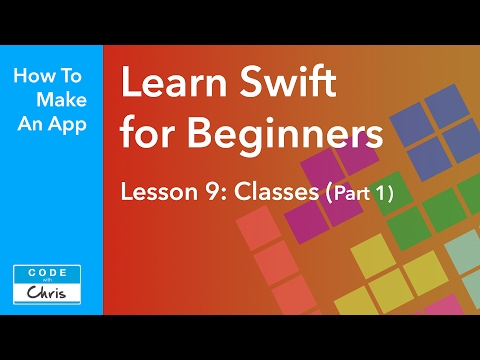 Learn Swift for Beginners - Ep 9 - Classes Part 1