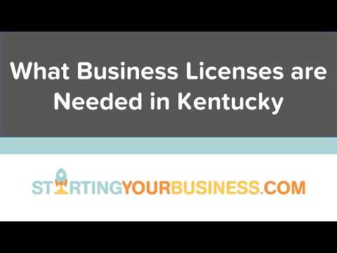What Business Licenses are Needed in Kentucky - Starting a Business in Kentucky