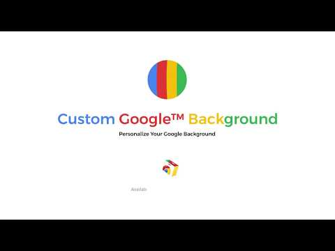 Custom Google Background - Personalize Your Google™ Homepage