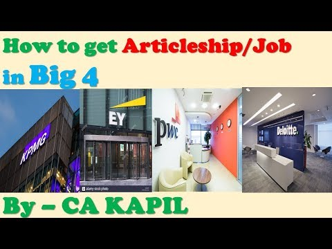 How to get Articleship/Job in Big 4| easy way to enter in Big 4| Big CA Firms