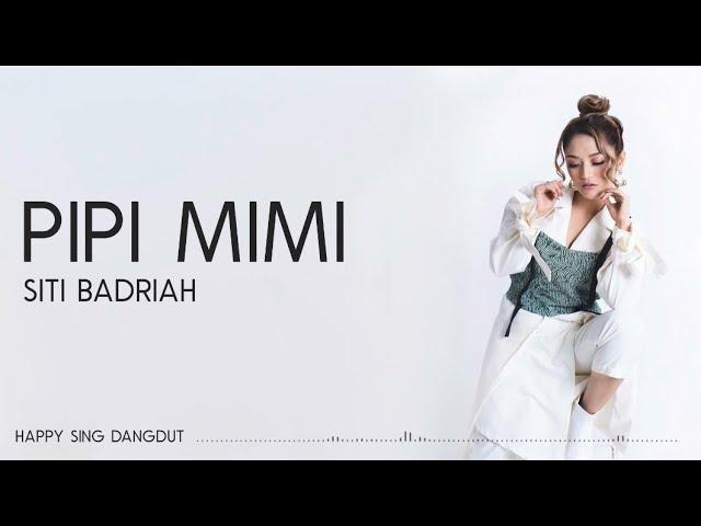 Download Siti Badriah - Pipi Mimi (Lirik) MP3 Gratis