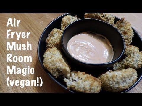 Air Fried Mushroom Magic!
