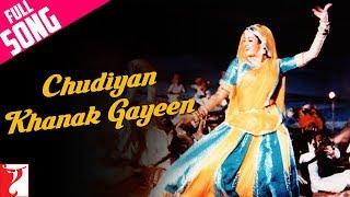 Chudiyan Khanak Gayeen - Full Song | Lamhe | Anil Kapoor | Sridevi