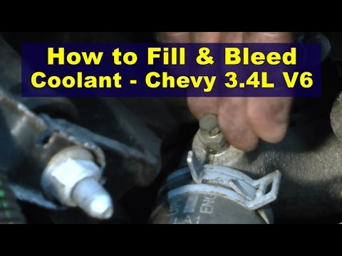 How To Fill & Bleed Coolant - Chevy 3.4L V6