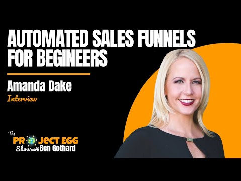 Automated Sales Funnels For Beginners 2018 [ft. Amanda Dake, Founder at Funnel Kitchen]