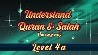 4a | Understand Quran and Salaah Easy Way | Subtitled