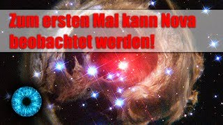 Sensationell: Zum ersten Mal kann Nova beobachtet werden! - Clixoom Science & Fiction