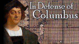 In Defense of Columbus: An Exaggerated Evil
