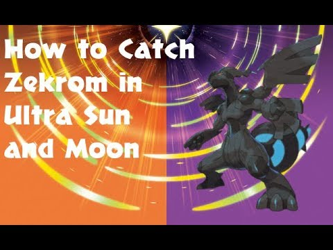 How to catch Zekrom: Pokemon Ultra Sun and Ultra Moon