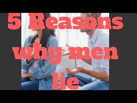 5 Reasons why men lie