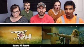 Saand Ki Aankh | Official Trailer REACTION! | Bhumi Pednekar, Taapsee Pannu | Tushar Hiranandani
