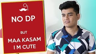 How Indians Put DPs   Profile Pictures