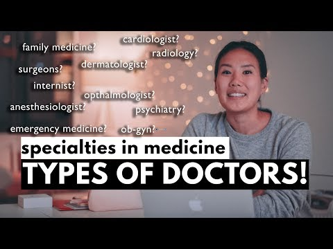 What are the different types of doctors? Specialties in Medicine!