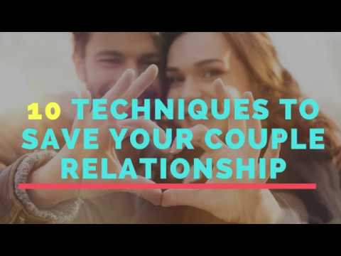 Discover 10 Techniques To Save Your Couple Relationship