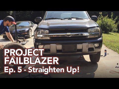 Project Failblazer Episode 5 - Aligning the front end & replacing rear brakes