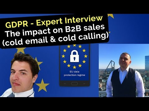 GDPR & the impact on B2B sales (cold email & cold calling) - The expert interview