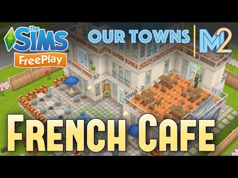 Sims FreePlay - French Cafe & Apartment (Original Design)