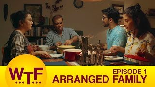 Dice Media , What The Folks , Web Series , S01E01 Arranged Family
