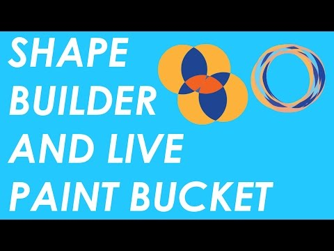 Shape Builder and Live Paint Bucket Tools in Illustrator Tutorial