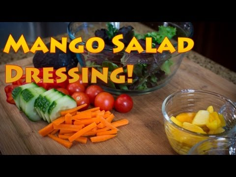 How To Make Healthy Mango Salad Dressing