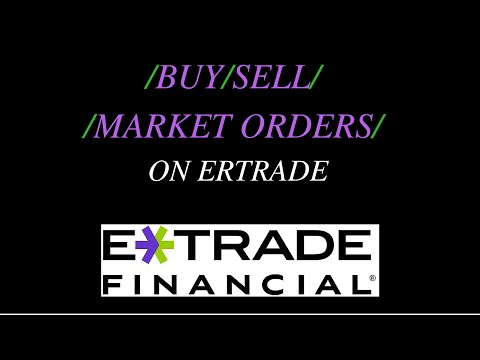 How to Buy and Sell Stock on Etrade