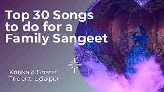 Top 30 Songs to do for a FAMILY SANGEET | DANCE ERA