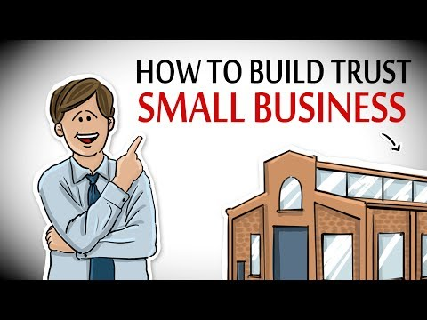 How to Build Trust in Small Business & Get SUCCESS