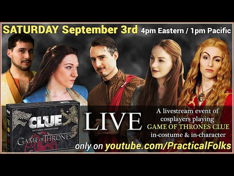 Game of Thrones Clue LIVE! Featuring Briana Roecks, Caitlin Postal and Mark Sandoval!