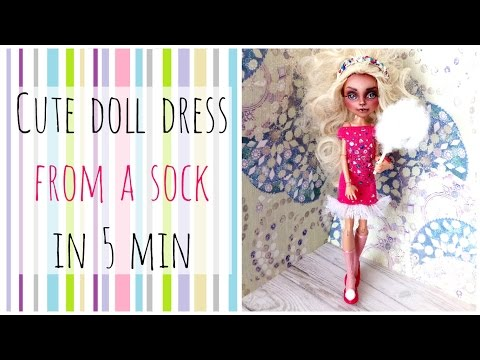 Doll dress from a sock! - Monster High and Barbie dress is 5 min - Doll Fashion for Beginners