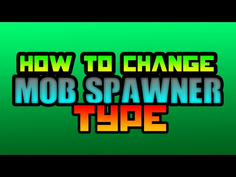 How To Change The Mob Spawner Type In Minecraft