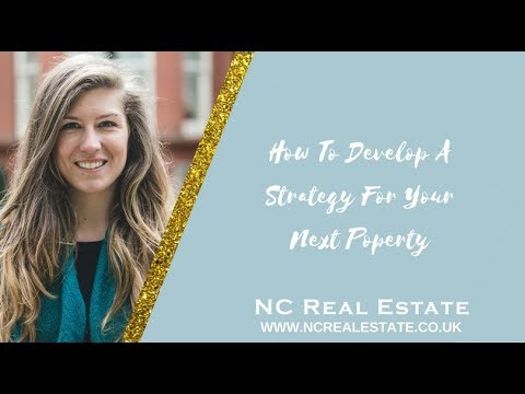 How To Develop A Strategy For Your Next Property
