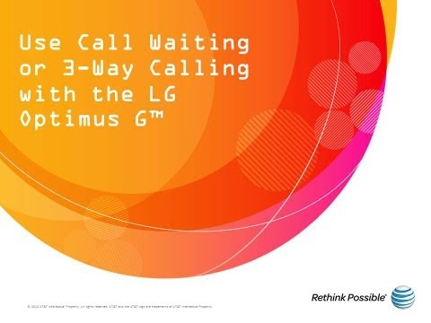 Use Call Waiting or 3-Way Calling with the LG Optimus G™: AT&T How To Video Series