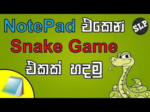 How to make a snake game using notepad.Full tutorial in Sinhala.