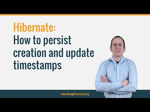 How to Persist Creation and Update Timestamps with Hibernate