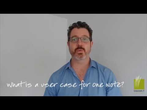 What is a user case for One Note?