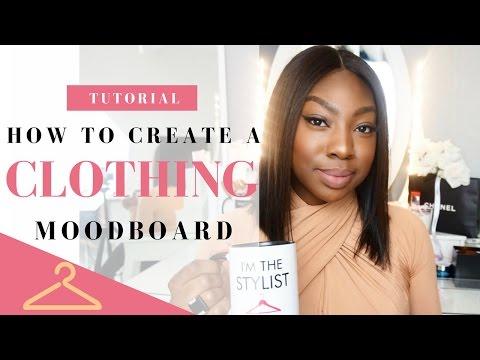 Fashion Stylist Tutorials   How To Create Fashion Clothing Moodboard!