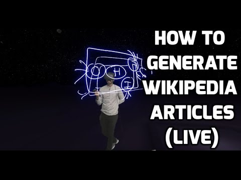 How to Generate Your Own Wikipedia Articles (LIVE)