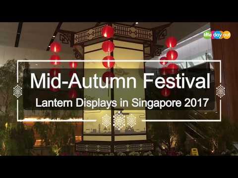 Lantern Displays in Singapore 2017
