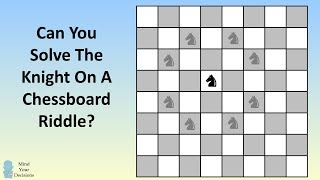Can You Solve The Knight On A Chessboard Riddle? Math Olympiad Problem