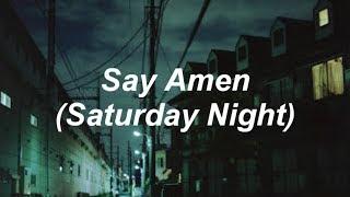Panic! At The Disco - Say Amen (Saturday Night) [Lyrics]