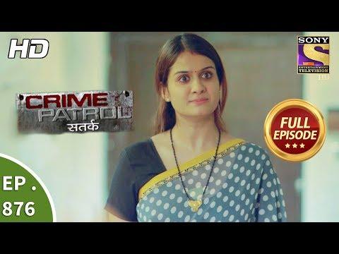 Crime Patrol - Ep 876 - Full Episode - 9th December, 2017