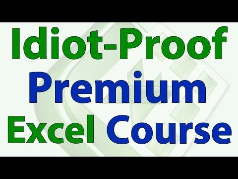 New Premium Excel Course - Idiot-Proof Forms in Excel