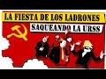 💥 el MEGA SAQUEO a la URSS 💥 | perestroika y la desintegracion de la URSS | LOBOROJOCHANNEL