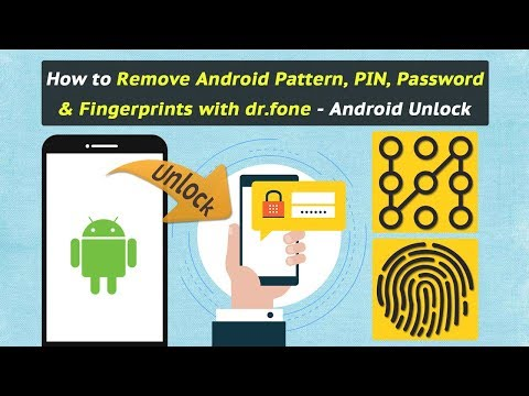 How to Remove Android Pattern, PIN, Password & Fingerprints with dr.fone - Android Unlock
