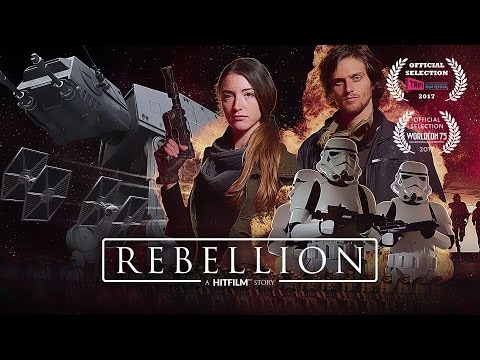 Rebellion   A Star Wars-style fan film   Made using HitFilm Express