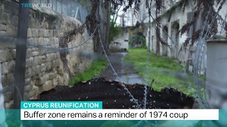 Cyprus Reunification: Buffer zone remains a reminder of 1974 coup