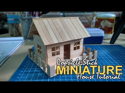 How to: Popsicle Stick Miniature House (Full Tutorial) / DIY Miniature House for newbies