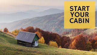 Before YOU Build a Cabin - Cabin Building 101