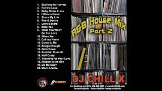 Top R&B House Music Mix by DJ Chill X